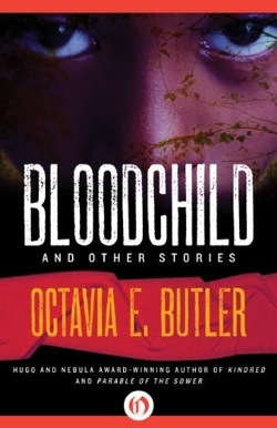 Bloodchild and Other Stories by Octavia E. Butler